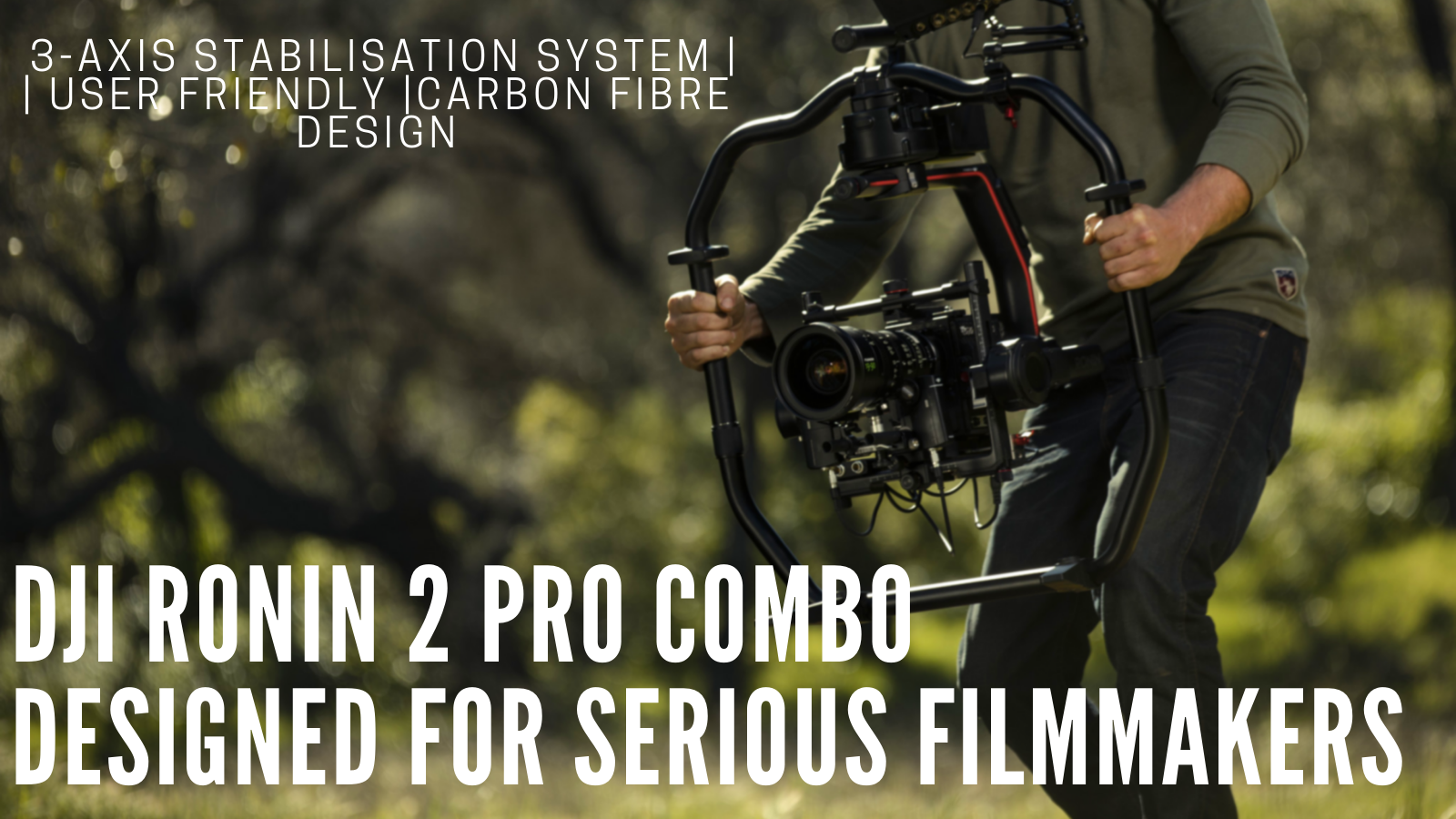 Hands On With The DJI Ronin 2 Professional Combo