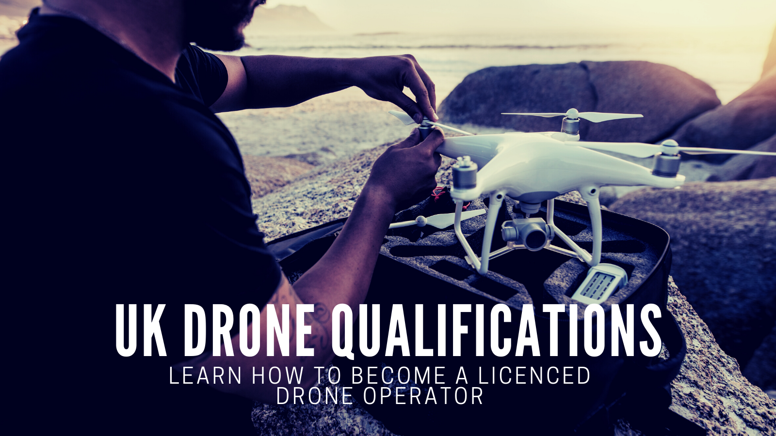 UK Drone Qualifications