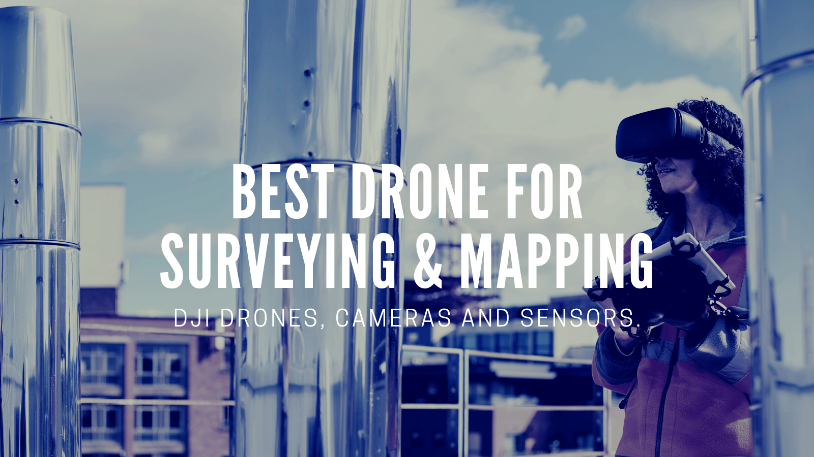 Drones For Surveying And Mapping